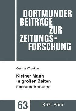 Kleiner Mann in großen Zeiten von Maruhn,  Siegfried, Peter,  Karen, Ubbens,  Irmtraud, Wronkow,  George