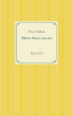 Kleiner Mann, was nun von Fallada,  Hans