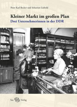 Kleiner Markt im großen Plan von Becker,  Peter Karl, Liebold,  Sebastian