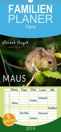 Kleiner Nager – Maus – Familienplaner hoch (Wandkalender 2019 , 21 cm x 45 cm, hoch) von Roder,  Peter