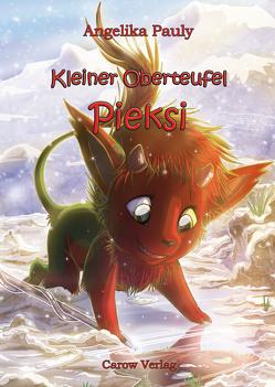 Kleiner Oberteufel Pieksi von Koch,  Stephanie, Pauly,  Angelika