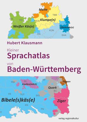Kleiner Sprachatlas von Baden-Württemberg von Klausmann,  Hubert