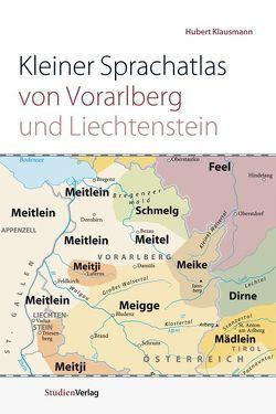 Kleiner Sprachatlas von Vorarlberg und Liechtenstein von Klausmann,  Hubert