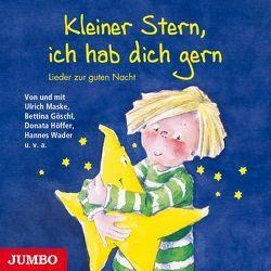 Kleiner Stern, ich hab dich gern von Goeschl,  Bettina, Maske,  Ulrich, u.a.