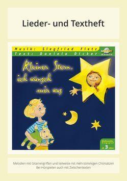 Kleiner Stern, ich wünsch mir was von Dicker,  Daniela, Fietz,  Siegfried