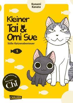 Kleiner Tai & Omi Sue – Süße Katzenabenteuer 1 von Kanata,  Konami, Stutterheim,  Nadja