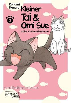 Kleiner Tai & Omi Sue – Süße Katzenabenteuer 2 von Kanata,  Konami, Stutterheim,  Nadja