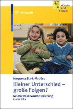 Kleiner Unterschied – grosse Folgen? von Blank-Mathieu,  Margarete