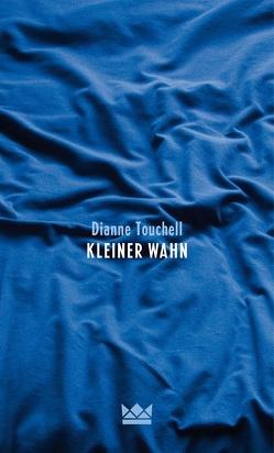 Kleiner Wahn von Schmitz,  Birgit, Touchell,  Dianne
