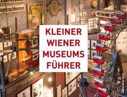 Kleiner Wiener Museumsführer von Puiu,  Luiza, Trescher,  Thomas