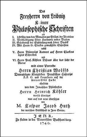 Kleinere Philosophische Schriften von Leibniz,  Gottfried Wilhelm