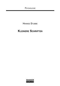 Kleinere Schriften von Stubbe,  Hannes