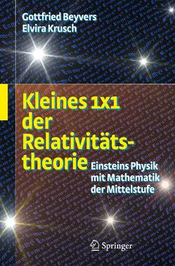 Kleines 1×1 der Relativitätstheorie von Beyvers,  Gottfried, Rosenbaum,  Elvira