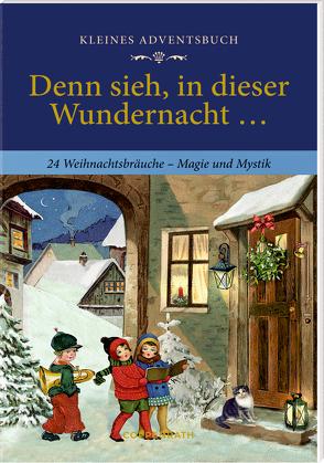 Kleines Adventsbuch – Denn sieh, in dieser Wundernacht … von Niessen,  Susan