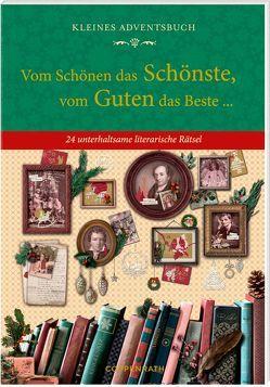 Kleines Adventsbuch – Vom Schönen das Schönste, vom Guten das Beste …