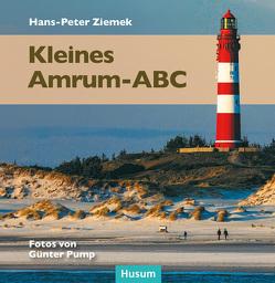 Kleines Amrum-ABC von Pump,  Günter, Ziemek,  Hans-Peter