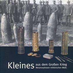 Kleines aus dem Grossen Krieg von Braun,  Sonja, Fuchs,  Leonie, Korff,  Gottfried