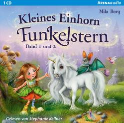 Kleines Einhorn Funkelstern / Kleines Einhorn Funkelstern (1&2) von Berg,  Mila, Kellner,  Stephanie