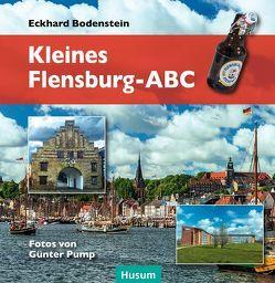Kleines Flensburg-ABC von Bodenstein,  Eckhard