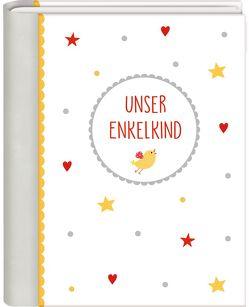 Kleines Foto-Einsteckalbum – BabyGlück – Unser Enkelkind von Mußenbrock,  Anne