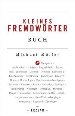 Kleines Fremdwörterbuch von Mueller,  Michael
