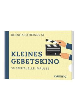 Kleines Gebetskino von Heindl SJ,  Bernhard