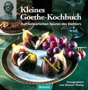 Kleines Goethe-Kochbuch von Pump,  Günter