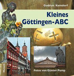Kleines Göttingen-ABC von Keindorf,  Gudrun, Pump,  Günter