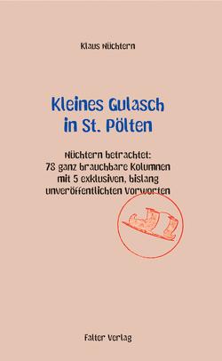 Kleines Gulasch in St. Pölten von Klein,  Rudi, Nüchtern,  Klaus
