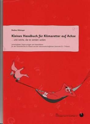 Kleines Handbuch für Klimaretter auf Achse …und solche ,die es werden wollen von Hölzinger,  Nadine