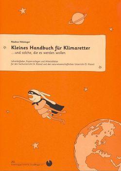 Kleines Handbuch für Klimaretter von Hölzinger,  Nadine