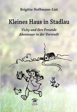 Kleines Haus in Stadlau von Hoffmann-List,  Brigitte, Popp,  Georg, POPP-HACKNER,  Verena