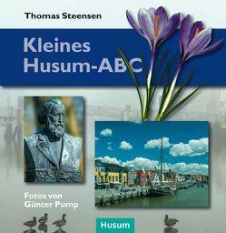 Kleines Husum-ABC von Pump,  Günter, Steensen,  Thomas