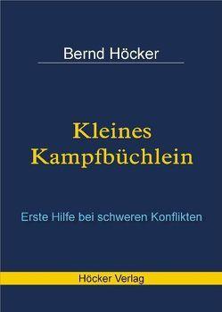 Kleines Kampfbüchlein von Höcker,  Bernd