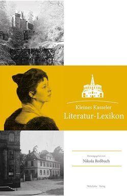 Kleines Kasseler Literatur-Lexikon von Rossbach,  Nikola