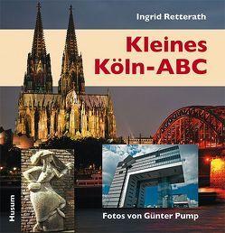 Kleines Köln-ABC von Pump,  Günter, Retterath,  Ingrid