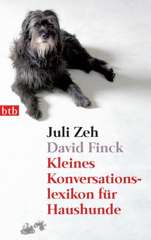 Kleines Konversationslexikon für Haushunde von Finck,  David, Zeh,  Juli