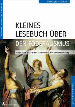Kleines Lesebuch über den Föderalismus von Doering,  Detmar