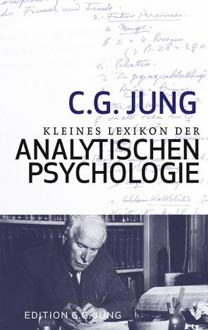 Kleines Lexikon der Analytischen Psychologie von Jung,  C.G.