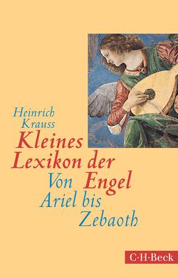 Kleines Lexikon der Engel von Krauss,  Heinrich