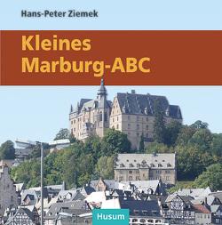Kleines Marburg-ABC von Ziemek,  Hans-Peter
