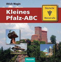 Kleines Pfalz-ABC von Kauert,  Peter, Magin,  Ulrich