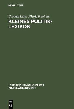 Kleines Politik-Lexikon von Lenz,  Carsten, Ruchlak,  Nicole