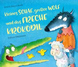 Kleines Schaf, großer Wolf und das freche Krokodil von Dreidemy,  Joëlle, Kiesel,  TextDoc, Smallman,  Steve