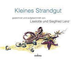 Kleines Strandgut von Lenz,  Liselotte, Lenz,  Siegfried