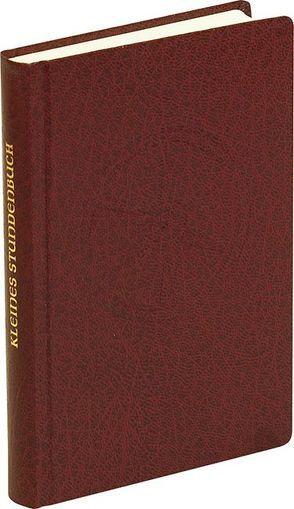Kleines Stundenbuch Fasten-/Osterzeit Kunstleder von Liturgische Institute Salzburg,  Trier und Zürich,  Trier und Zürich