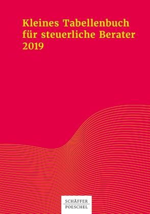 Kleines Tabellenbuch für steuerliche Berater 2019 von Himmelberg M.A.,  Sabine, Jenak,  Katharina, Rick,  Eberhard