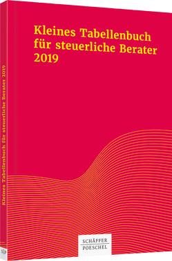Kleines Tabellenbuch für steuerliche Berater 2019 von Braun,  Wilfried, Himmelberg M.A.,  Sabine, Rick,  Eberhard
