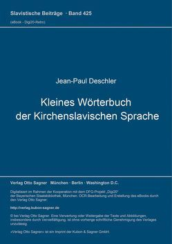 Kleines Wörterbuch der Kirchenslavischen Sprache von Deschler,  Jean-Paul