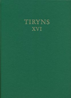 Kleinfunde aus Tiryns von Maran,  Joseph, Rahmstorf,  Lorenz
